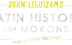 Broadway in New York opened Latin History for Morons November 15, 2017